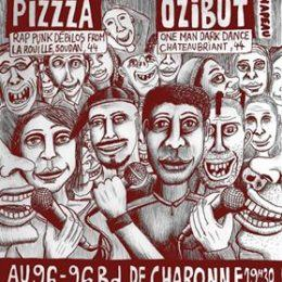 PIZZZA et OZIBUT à PARIS le 30 sept 16!!!