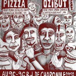 PIZZZA et OZIBUT à PARIS le 30 sept 16!!!