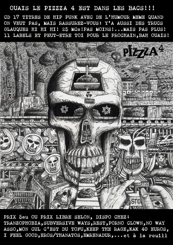 pizzza 4 dans les bacs!